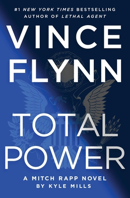 Total Power: A Mitch Rapp Novel Book 17