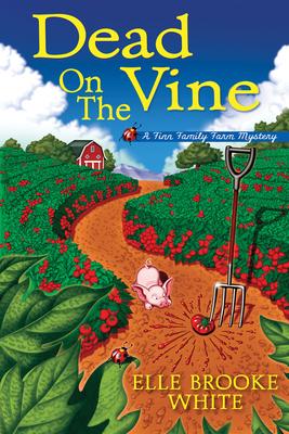 Dead on the Vine: A Finn Family Farm Mystery