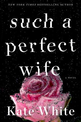 Such a Perfect Wife