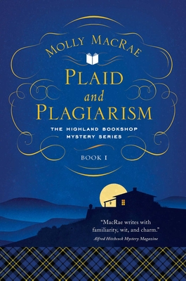 Plaid and Plagiarism: The Highland Bookshop Mystery Series: Book 1