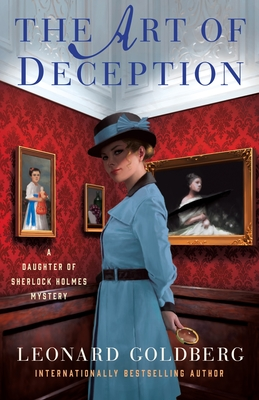 The Art of Deception: A Daughter of Sherlock Holmes Mystery