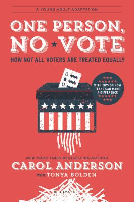 One Person, No Vote: How All Voters Are Not Treated Equally