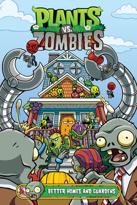 Better Homes and Guardens: Plants vs. Zombies Volume 15