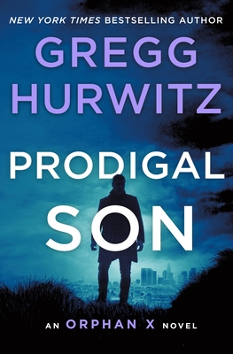 Prodigal Son: An Orphan X Novel