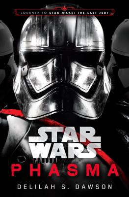 Phasma: Journey to Star Wars: The Last Jedi
