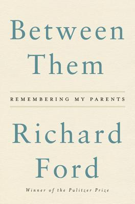 Between Them: Remembering My Parents