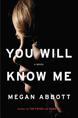You Will Know Me: A Gripping Novel of Stylish Psychological Suspense