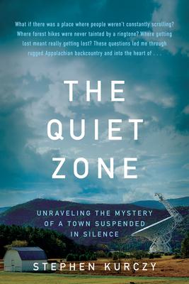 The Quiet Zone