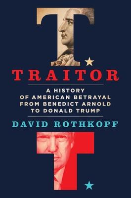 Treason: The Case Against Donald J. Trump
