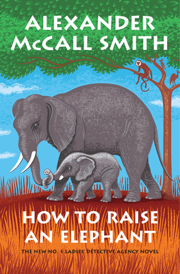 How to Raise an Elephant: No. 1 Ladies' Detective Agency (21)