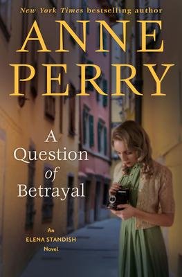 A Question of Betrayal: An Elena Standish Novel