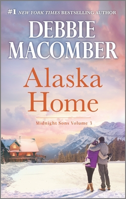 Alaska Home: A Romance Novel Falling for Him