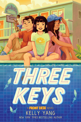 Three Keys: A Front Desk Novel