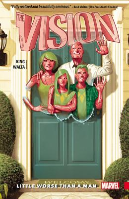 Vision, Volume 1: Little Worse Than a Man