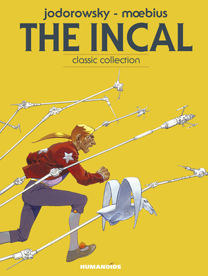 The Incal: The Epic Conspiracy - Volume 1