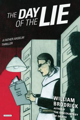 The Day of the Lie: A Father Anselm Thriller