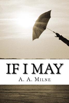 If I May