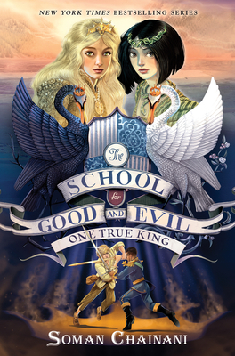One True King: The School for Good and Evil #6
