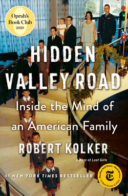 Hidden Valley Road: Inside the Mind of an American Family