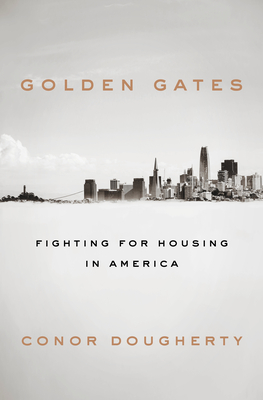 Golden Gates: Fighting for Housing in America