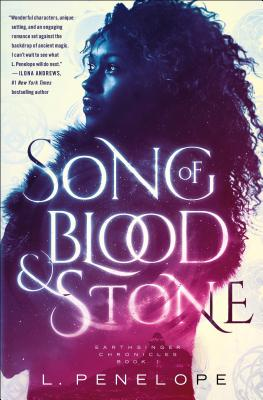 Song of Blood and Stone: Earthsinger Chronicles, Book One