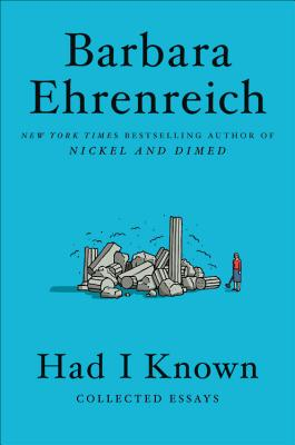 Had I Known: Collected Essays