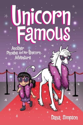 Unicorn Famous: Another Phoebe and Her Unicorn Adventure (Volume 13)