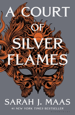 A Court of Silver Flames: A Court of Thorns and Roses 4