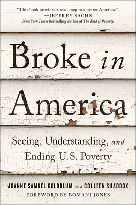 Broke in America: Seeing, Understanding, and Ending Us Poverty
