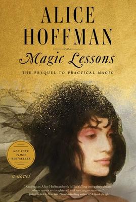 Magic Lessons: A Prequel to Practical Magic