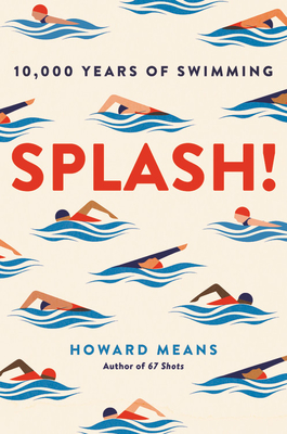 Splash!: 10,000 Years of Swimming