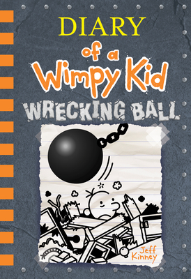 Wrecking Ball: Diary of a Wimpy Kid Book #14