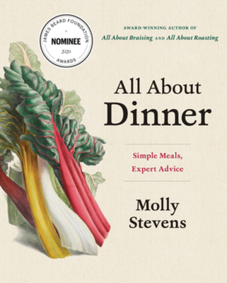 All about Dinner: Expert Advice for Everyday Meals