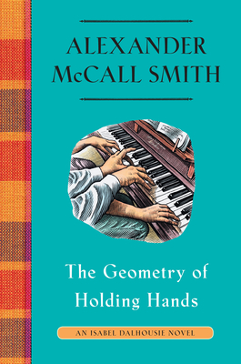 The Geometry of Holding Hands: An Isabel Dakhousie Novel