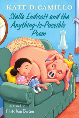 Stella Endicott and the Anything-Is-Possible Poem: Tales from Deckawoo Drive, Volume Five