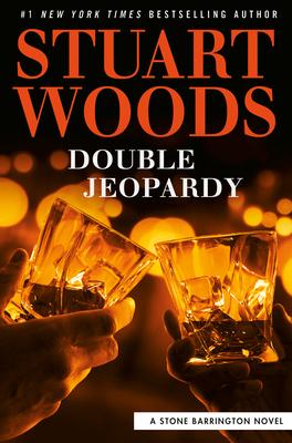 Double Jeopardy: A Stone Barrington Novel Book 57