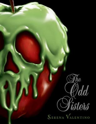 The Odd Sisters: A Villains Novel