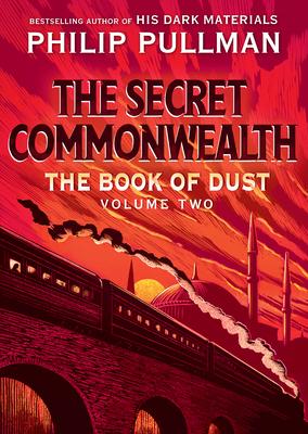 The Secret Commonwealth: Book of Dust, Volume 2