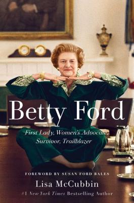 Betty Ford: A Life