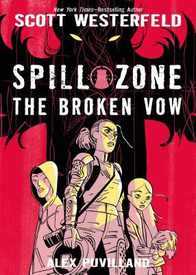 Spill Zone: The Broken Vow