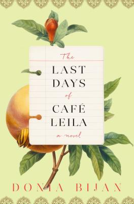 The Last Days of Cafe Leila