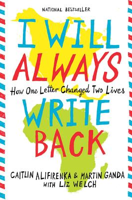 I Will Always Write Back: How One Letter Changed Two Lives