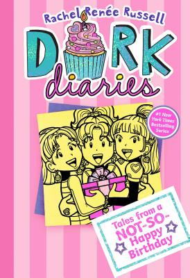 Tales from a Not-So-Happy Birthday: Dork Diaries 13