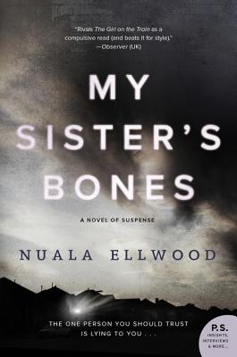 My Sister's Bones: A Novel of Suspense