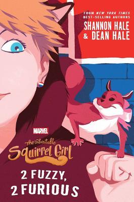 The Unbeatable Squirrel Girl: Book #2