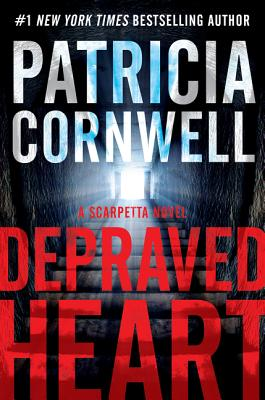 Depraved Heart: A Scarpetta Novel
