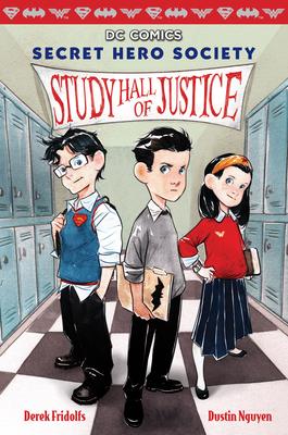 Study Hall of Justice (DC Comics: Secret Hero Society #1)