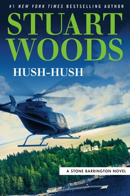 Hush-Hush: A Stone Barrington Novel Book 56