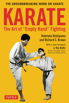 Karate: The Art of Empty Hand Fighting: The Groundbreaking Work of Karate