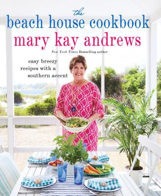 The Beach House Cookbook